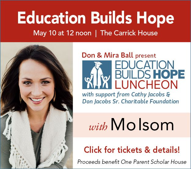 One Parent Scholar House presents Education Builds Hope Luncheon May 10 @ Noon